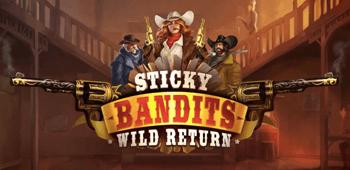 sticky bandits wild return slot review